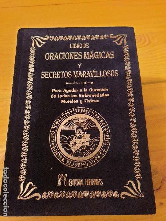 LIBRO DE ORACIONES MAGICAS Y SECRETOS MARAVILLOSOS: PARA AYUDAR A LA CURACION DE TODAS LAS ENFERMEDA (Libros Nuevos - Humanidades - Esoterismo (astrología, tarot, ufología, etc.))