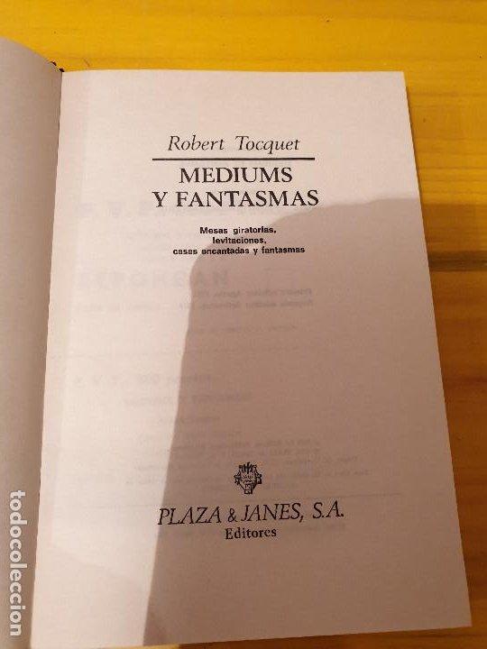 Libros: LIBRO ANTIGUO MEDIUMS Y FANTASMAS ROBERT TOCQUET 1974 - Foto 2 - 199777663