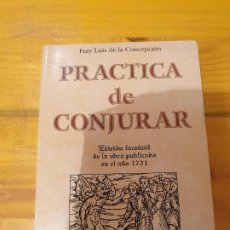 Libros: PRÁCTICA DE CONJURAR. Lote 199777755