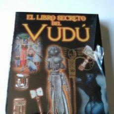 Libros: MUY DIFÍCIL DE ENCONTRAR! EL LIBRO SECRETO DEL VUDÚ. LEÓN DAVINAC. Lote 203759046
