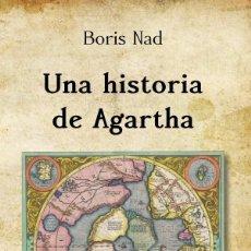 Libros: UNA HISTORIA DE AGARTHA. Lote 206327762