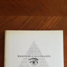 Libros: MASONERÍA E ILUSTRACIÓN. OBRAS DE MUSÉE DE LA FRANC-MAÇONNERIE. COLECCIÓN GODF.. Lote 210441302