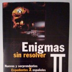 Libros: ENIGMAS SIN RESOLVER 3 IKER JIMENEZ. Lote 210518673
