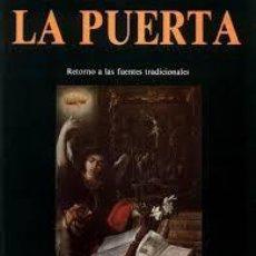 Libri: LA PUERTA ESOTERISMO EN LA ESPAÑA DEL SIGLO DE ORO. Lote 214004345