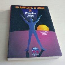 Libri: LOS MANUSCRITOS DE GEENOM (II) EL HOMBRE CELULA COSMICA. Lote 214197387