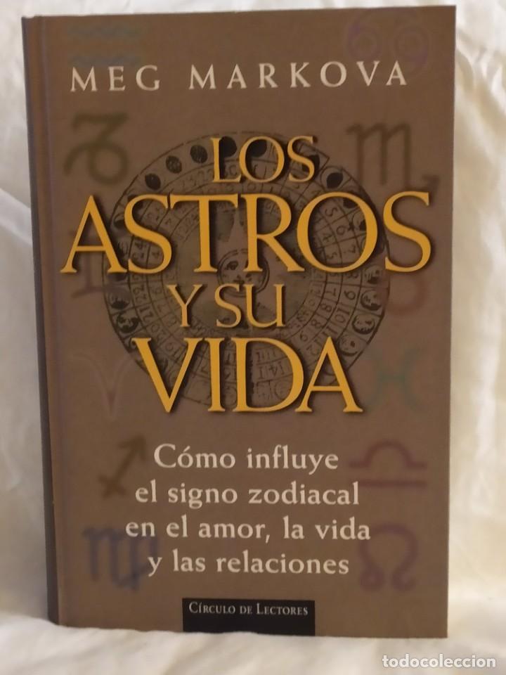 LOS ASTROS Y SU VIDA (Libros Nuevos - Humanidades - Esoterismo (astrología, tarot, ufología, etc.))