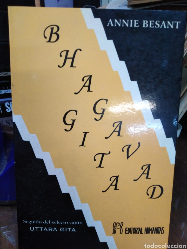 BHAGAVAD GITA(CANTO DEL SEÑOR)ANNIE BESANT,UTTARA GITTA,EDITORIAL HUMANITAS,1990 (Libros Nuevos - Humanidades - Esoterismo (astrología, tarot, ufología, etc.))