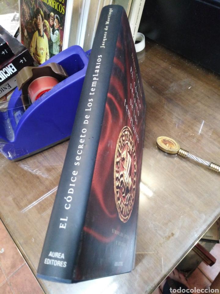 Libros: EL CÓDICE SECRETO DE LOS TEMPLARIOS-SÍMBOLOS,RITOS Y REGLAS,JCQUES DE MARTINGE-AUREA EDITORES,2006, - Foto 2 - 218498403