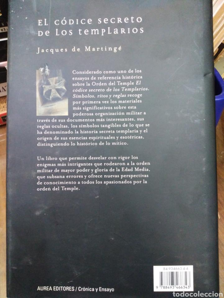 Libros: EL CÓDICE SECRETO DE LOS TEMPLARIOS-SÍMBOLOS,RITOS Y REGLAS,JCQUES DE MARTINGE-AUREA EDITORES,2006, - Foto 3 - 218498403