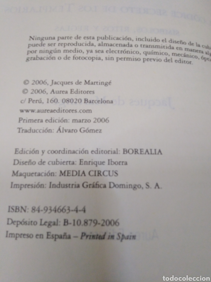 Libros: EL CÓDICE SECRETO DE LOS TEMPLARIOS-SÍMBOLOS,RITOS Y REGLAS,JCQUES DE MARTINGE-AUREA EDITORES,2006, - Foto 8 - 218498403