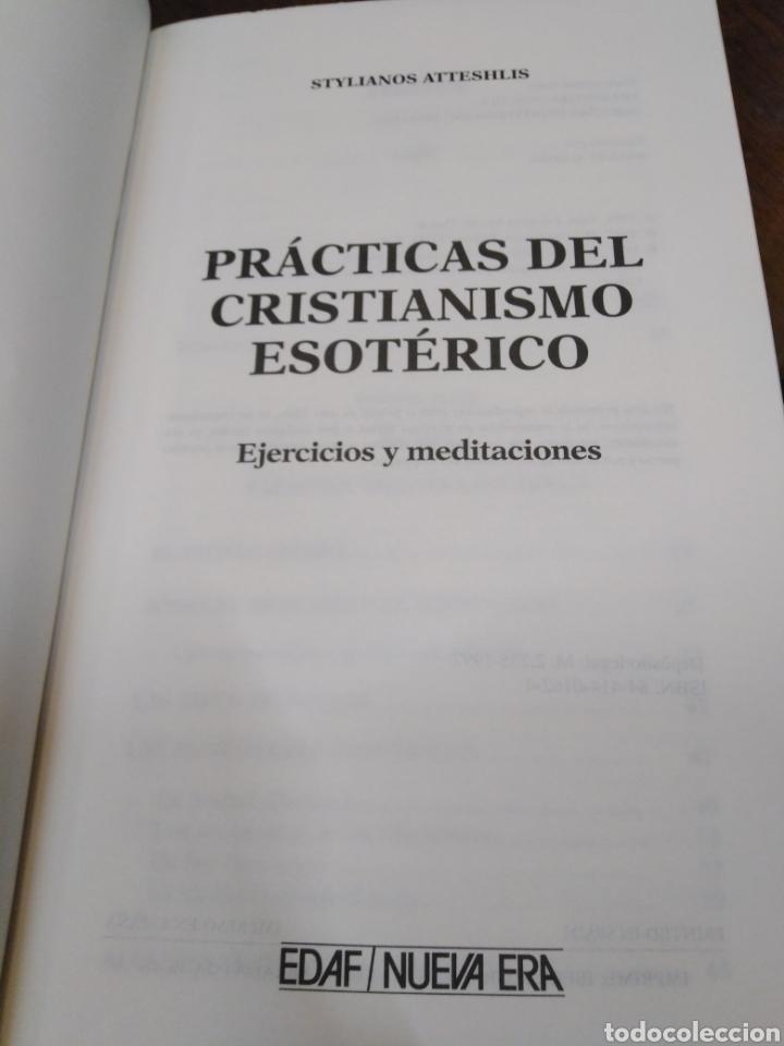 Libros: PRÁCTICAS DEL CRISTIANISMO ESOTÉRICO-EJERCICIOS Y MEDITACIONES,STYLIANOS ATTESHLIS,EDAF NUEVA ERA,19 - Foto 5 - 218498562