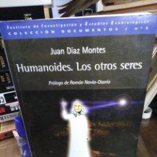 Libros: HUMANOIDES LOS OTROS SERES-JUAN DÍEZ MONTES,COLECCIÓN DOCUMENTOS,N°3,ESTUDIOS EXOBIOLOGICOS,2003,UFO. Lote 218499261
