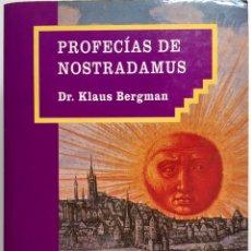 Libros: PROFECÍAS DE NOSTRADAMUS DR. KLAUS BERGMAN ED. DM 1994. Lote 218980672