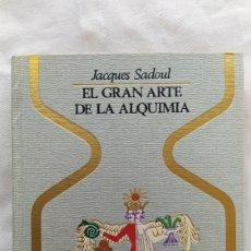 Libros: LIBRO EL GRAN ARTE DE LA ALQUIMIA 1973 Y. Lote 221578395