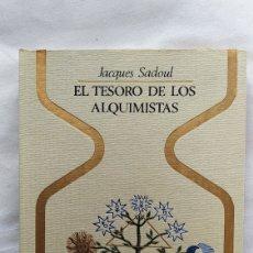 Libros: LIBRO EL TESORO DE LOS ALQUIMISTAS 1974. Lote 221586120