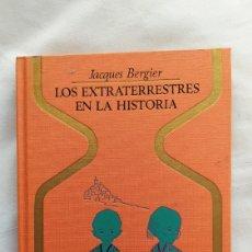 Libros: LIBRO LOS EXTRATERRESTRE EN LA HISTORIA 1976. Lote 221587916