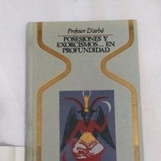 Libros: LIBRO POSESIONES Y EXORCISMOS EN PROFUNDIDAD 1981. Lote 221597992