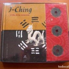 Libros: J - CHING / EL LIBRO DE LAS MUTACIONES / JUAN ECHENIQUE PÉERSICO. Lote 222289683