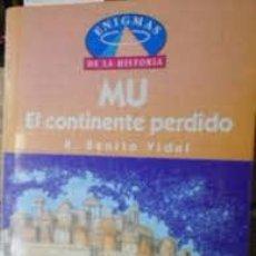 Libros: MU EL CONTINENTE PERDIDO R BENITO VIDAL. Lote 222304223