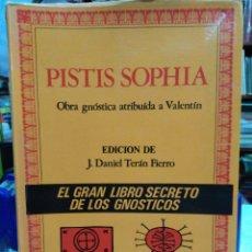 Libros: PISTIS SOPHIA-OBRA GNOSTICA ATRIBUIDA A VALENTÍN-DANIEL TERAN FIERRO-EDITA ALATAR 1982-EL GRAN LIBRO. Lote 226287365
