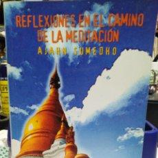 Libros: REFLEXIONES EN EL CAMINO DE LA MEDITACION-AJAHN SUMEDHO-EDITA DHARMA 1998. Lote 226291475