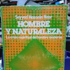 Libros: HOMBRE Y NATURALEZA(LA CRISIS ESPIRITUAL DEL HOMBRE MODERNO)SEYYED HOSSEIN NASR-EDITA KIER 1°EDICION. Lote 226293500