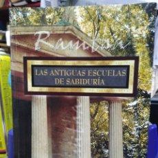 Livros: LAS ANTIGUAS ESCUELAS DE SABIDURÍA-RAMTHS-1°EDICION 2005. Lote 228848660