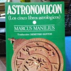Libri: ASTRONOMICON(LOS CINCO LIBROS ASTROLOGICOS)MARCUS MANILIUS-EDITA BARATH 1982. Lote 230416215