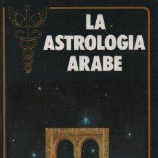Libros: LA ASTROLOGÍA ÁRABE. FRANCOIS SUZZARINI. EVEREST. 1987. NUEVO.. Lote 232274215