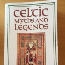 Libros: CELTIC MYTHS AND LEGENDS. Lote 232680507