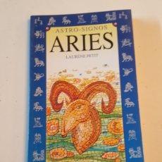 Libros: ASTRO SIGNOS ARIES POR LAURENE PETIT SERVILIBRO AÑO 1995. Lote 233040411