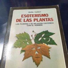 Libros: ESOTERISMO DE LAS PLANTAS MELLIE UYLDERT. Lote 264780039
