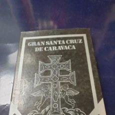 Libros: GRAN SANTA CRUZ DE CARAVACA. Lote 243379665