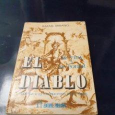 Libros: EL DIABLO RAFAEL URBANO. Lote 243577470