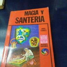 Libros: MAGIA Y SANTERIA JORGE TORRES. Lote 243637530