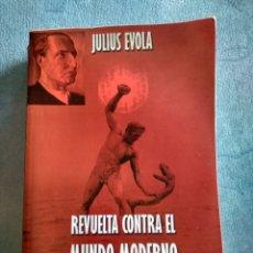 Libros: REVUELTA CONTRA EL MUNDO MODERNO-JULIUS EVOLA. Lote 245000005