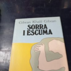 Livres: SORRA I ESCUMA GIBRAN KHALIL. Lote 250140530