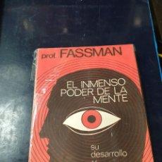 Libros: EL INMENSO PODER DE LA MENTE PROFESOR FASSMAN ( 3 LIBROS). Lote 253526070