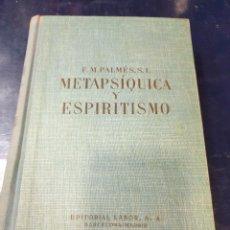 Libros: METAPSIQUICA Y ESPIRITISMO F,M, PALMÉS. Lote 253526970