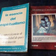 Libros: LA ESENCIA DEL ESPIRITUALISMO HUNTER MACKINTOSH Y LOS NIÑOS Y EL MISTERIO IKER JIMENEZ. Lote 253528720