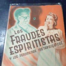 Libros: LOS FRAUDES ESPIRITISTAS Y LOS FRAUDES METAPSIQUICOS C,M HEREDIA. Lote 253530620