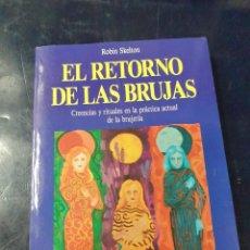 Libros: EL RETORNO DE LAS BRUJAS ROBIN SKELTON. Lote 253535385