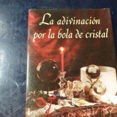 Libros: LA ADIVINACIÓN POR LA BOLA DE CRISTAL TED ANDREWS. Lote 253537020