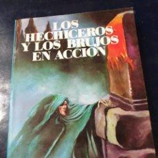Libros: LOS HECHICEROS Y LOS BRUJOS EN ACCIÓN L, SUREDA. Lote 253540400