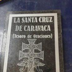 Libros: LA SANTA CRUZ DE CARAVACA ( TESORO DE ORACIONES). Lote 253540725