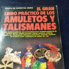 Libros: EL GRAN LIBRO PRATICO DE LOS AMULETOS Y TALISMANES. Lote 253625300