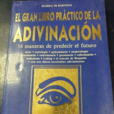 Libros: EL GRAN LIBRO PRACTICO DE LA ADIVINACIÓN MARISA DE BARTOLO. Lote 253631030