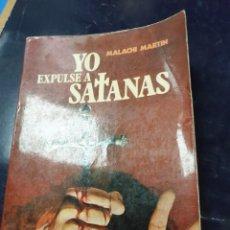 Livros: YO EXPULSE A SATANÁS MALACHI MARTIN. Lote 254231470
