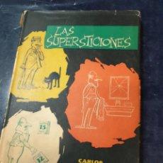 Libros: LAS SUPERSTICIONES CARLOS MUÑOZ. Lote 254254915
