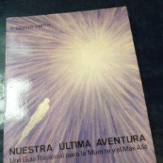 Libros: NUESTRA ULTIMA AVENTURA. Lote 254255315